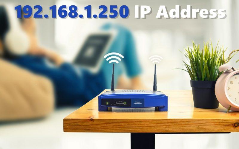 How to Set up Netgear Extender Using 192.168.1.250 IP?